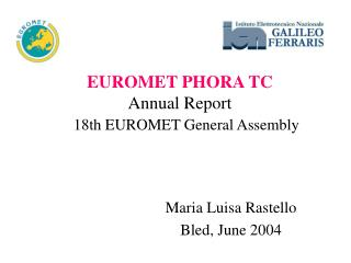 EUROMET PHORA TC Annual Report 18th EUROMET General Assembly