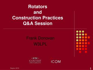 Rotators  and  Construction Practices Q&A Session