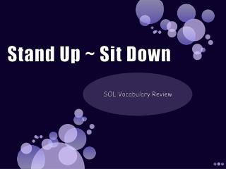 Stand Up ~ Sit Down