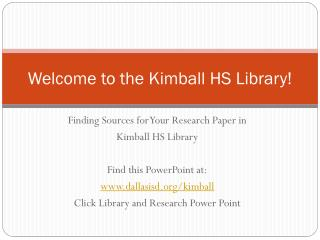 Welcome to the Kimball HS Library!