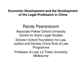 Economic Development and the Development of the Legal Profession in China