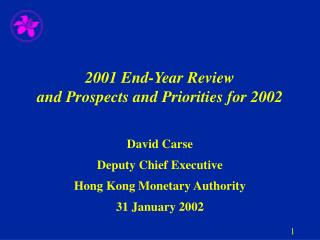 2001  End-Year Review and Prospects and Priorities for 2002