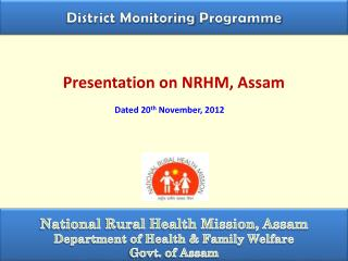 Presentation on NRHM, Assam