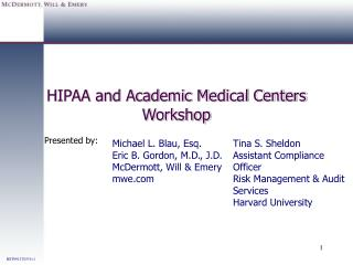 HIPAA and Academic Medical Centers Workshop