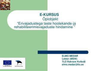 E-KURSUS   �piobjekt