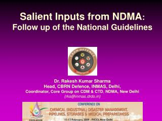 Salient Inputs from NDMA :  Follow up of the National Guidelines