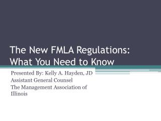 The New FMLA Regulations: What You Need to Know