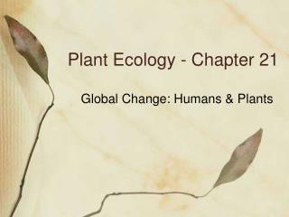 Plant Ecology - Chapter 21
