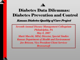 Diabetes Data Dilemmas:   Diabetes Prevention and Control