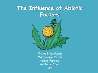 The Influence of Abiotic Factors