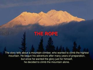 THE ROPE