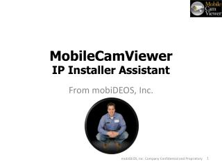MobileCamViewer IP Installer Assistant