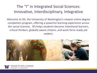 "The ""I"" in Integrated Social Sciences: Innovative, Interdisciplinary, Integrative"