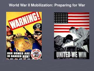 World War II Mobilization: Preparing for War