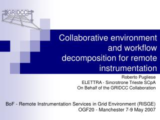 Collaborative environment and workflow decomposition for remote instrumentation