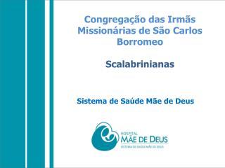 Congregação das Irmãs Missionárias de São Carlos  Borromeo Scalabrinianas