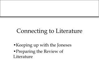 Connecting to Literature