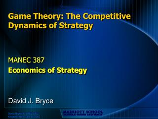 Game Theory: The Competitive Dynamics of Strategy