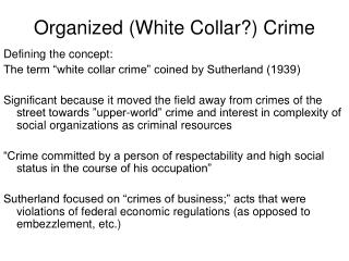 Organized (White Collar?) Crime