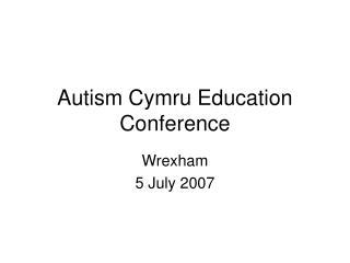 Autism Cymru Education Conference