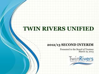TWIN RIVERS UNIFIED
