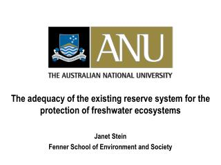 The adequacy of the existing reserve system for the protection of freshwater ecosystems