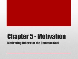 Chapter 5 - Motivation