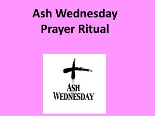 Ash Wednesday  Prayer  Ritual