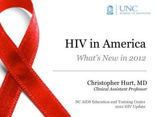HIV in America What's New in 2012