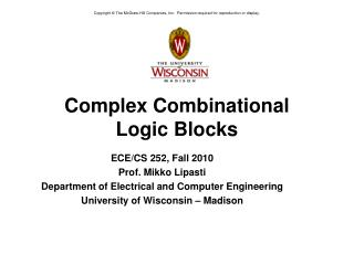 Complex Combinational Logic Blocks