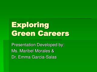 Exploring  Green Careers