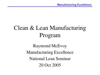 Clean & Lean Manufacturing Program