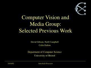 Computer Vision and  Media Group: Selected Previous Work