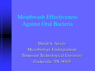 Mouthwash Effectiveness Against Oral Bacteria