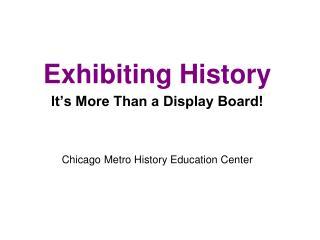 Exhibiting History