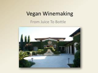Vegan Winemaking