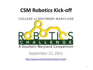 CSM Robotics Kick-off