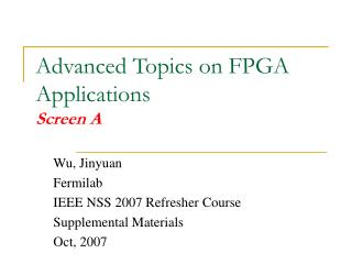 Advanced Topics on FPGA Applications Screen A