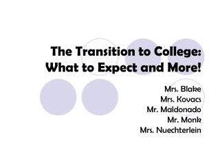 The Transition to College: What to Expect and More!