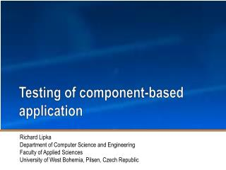 Testing of component-based application