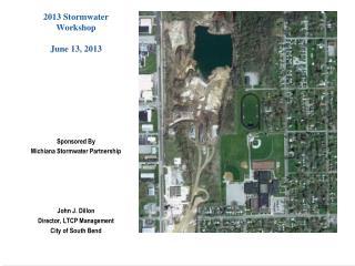 2013  Stormwater Workshop June 13, 2013