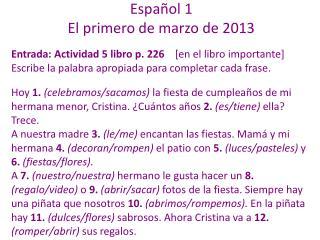 Español 1 El primero de marzo de 2013
