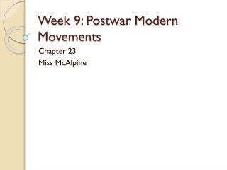 Week 9: Postwar Modern Movements