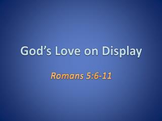 God's Love on Display