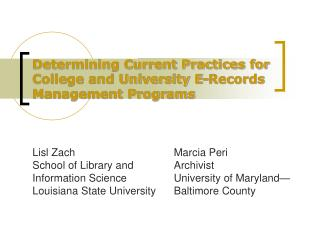 Determining Current Practices for College and University E-Records Management Programs