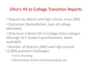 Ohio�s HS to College Transition Reports