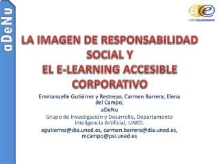 LA IMAGEN DE RESPONSABILIDAD SOCIAL Y  EL E-LEARNING ACCESIBLE CORPORATIVO