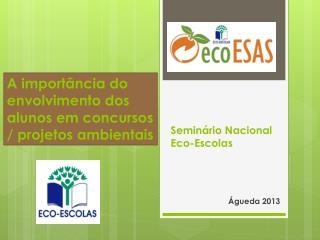 S eminário Nacional   Eco-Escolas