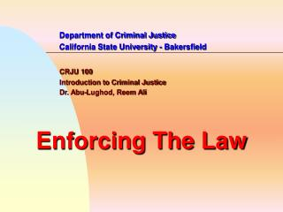 Department of Criminal Justice   California State University - Bakersfield    CRJU 100   Introduction to Criminal Justic