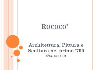 Rococo'
